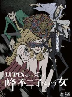 Lupin the Third: The Woman Called Fujiko Mine (Lupin the Third: The Woman Called Fujiko Mine) - Genres: Action , Adventure , Comedy , Ecchi , Samurai , Seinen , Shounen